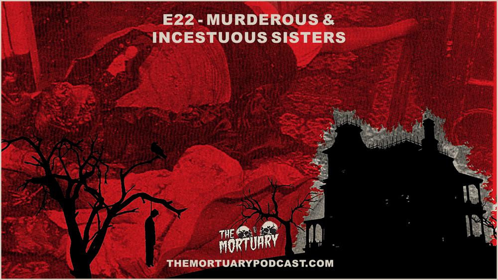 Papin murder crime scene the mortuary podcast