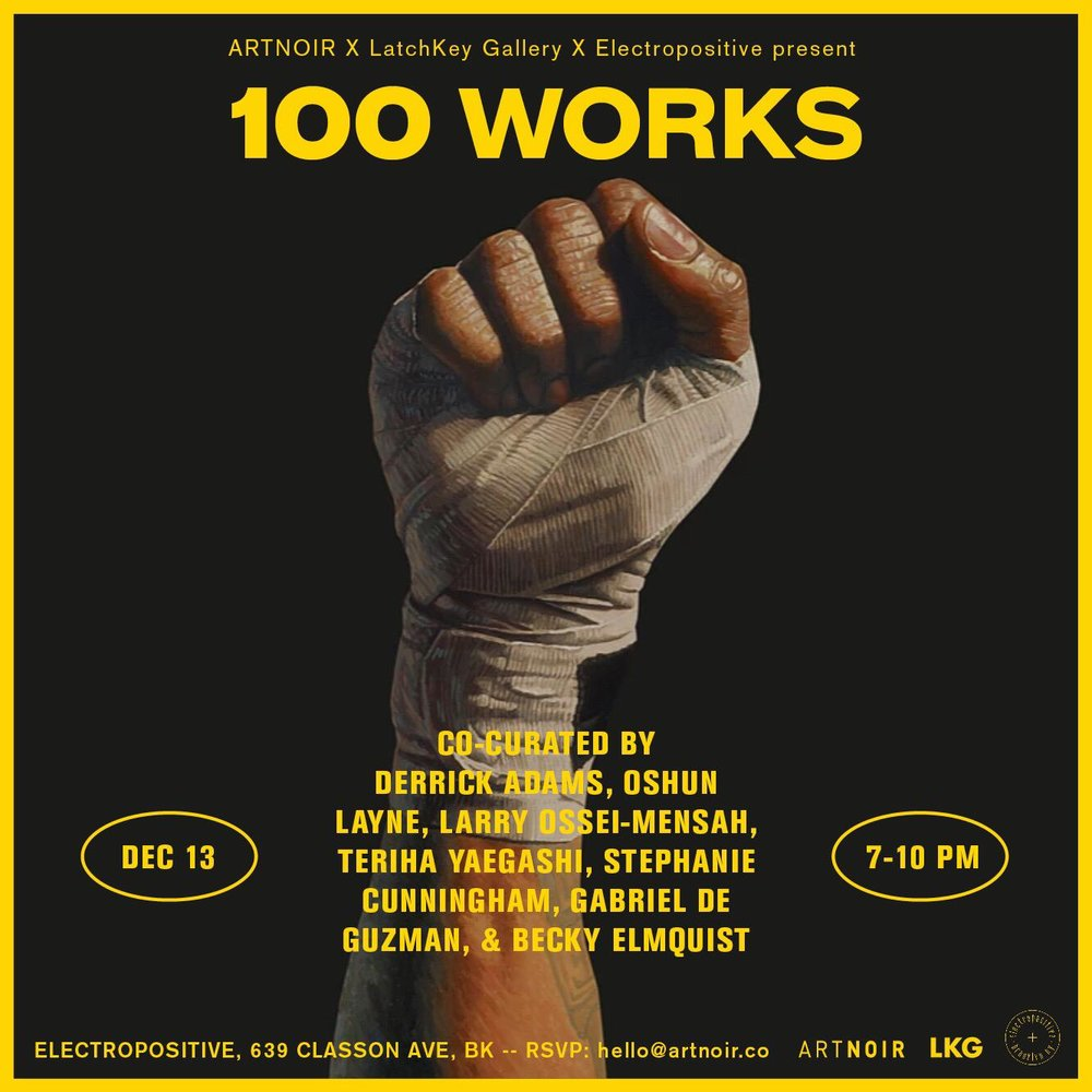 FUTURE: 11238: 100 Works Co- Curated by Derrick Adams,  Oshun Layne, Larry Ossei-Mensah  & more