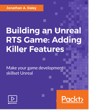 Building an Unreal RTS Game: Adding Killer Features