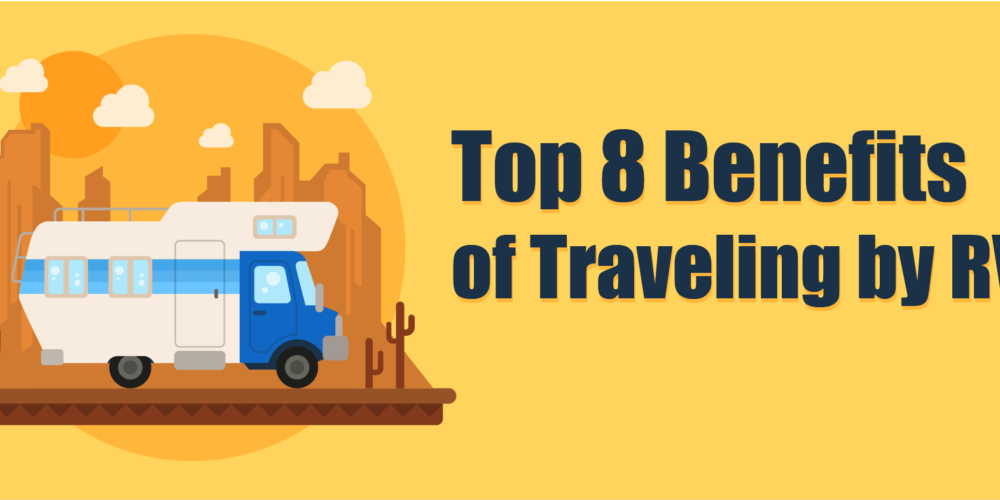 Top-8-Benefits-of-Traveling-by-RV-img-01-1000x500.png