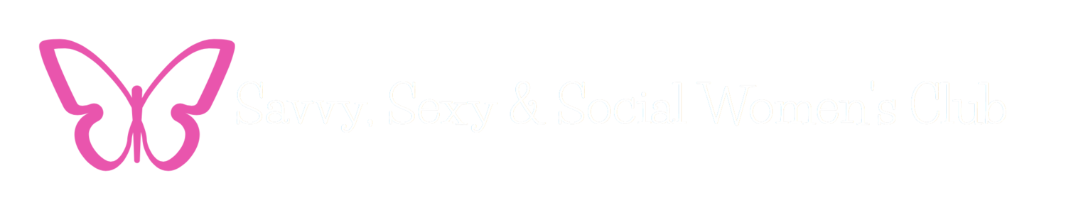 Savvy, Sexy & Social Women's Club