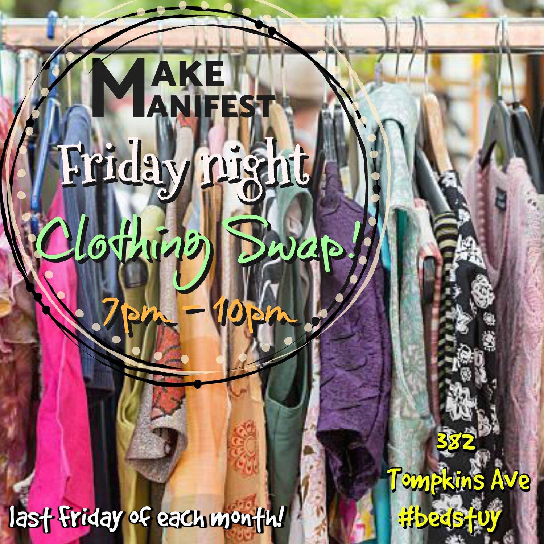 Friday Night Clothing Swap/Makers Market — Make Manifest BK