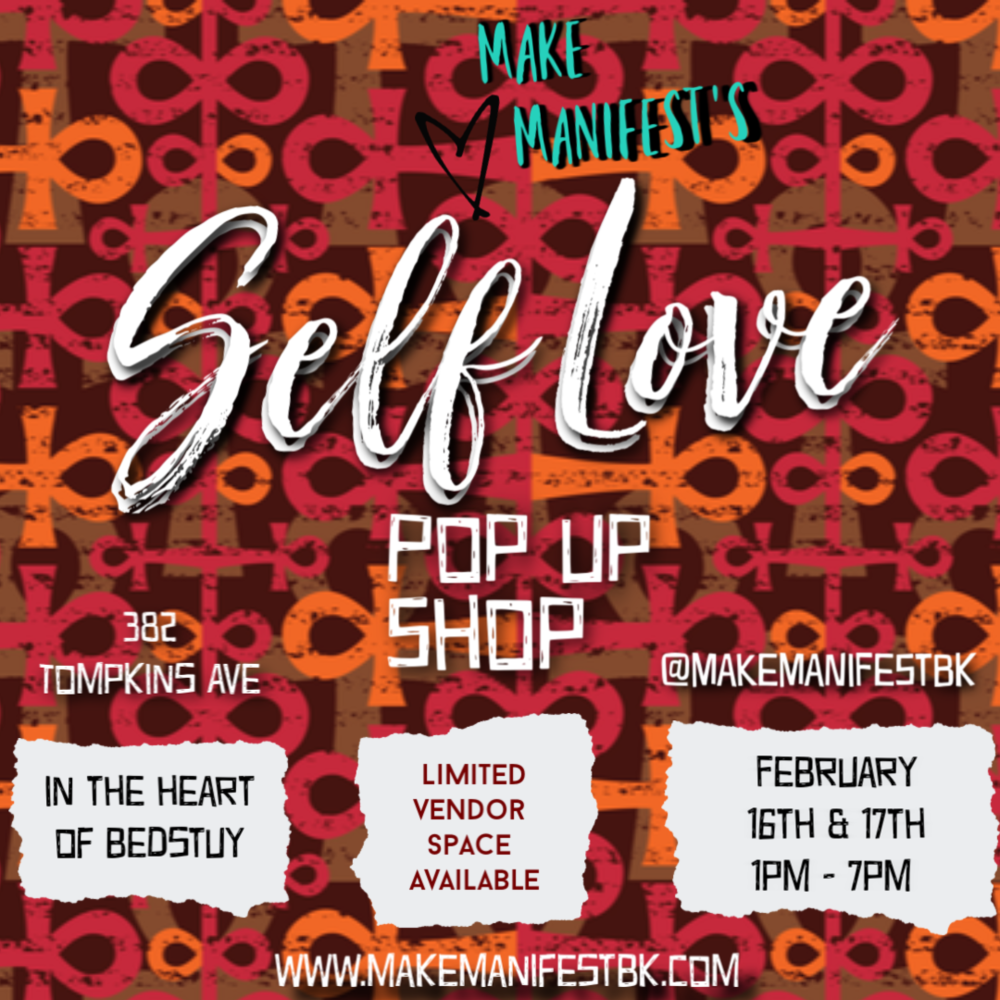 2nd annual Self Love Pop Up Shop - Limited vendor spaces available. Apply here