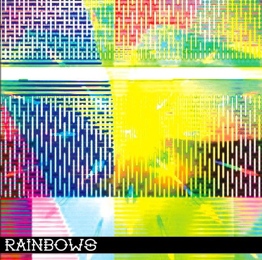 Rainbows (p/e/m)