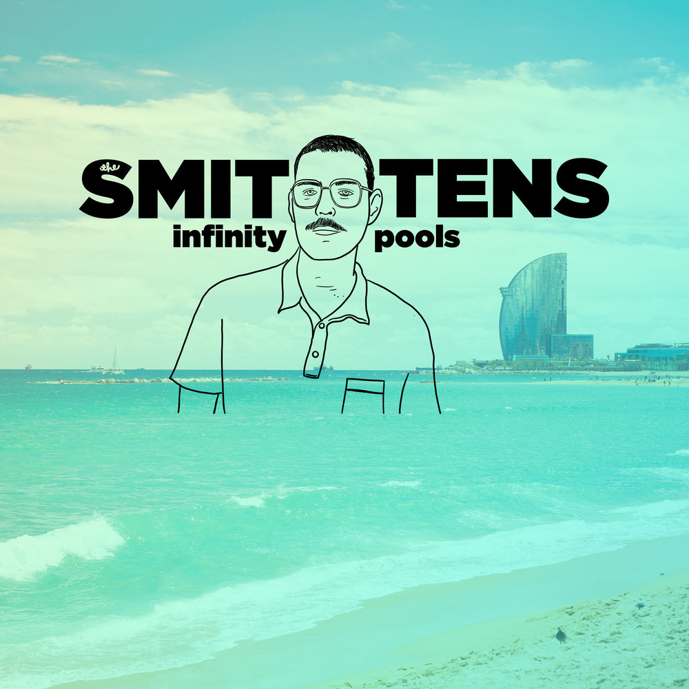 The Smittens - Infinity Pools