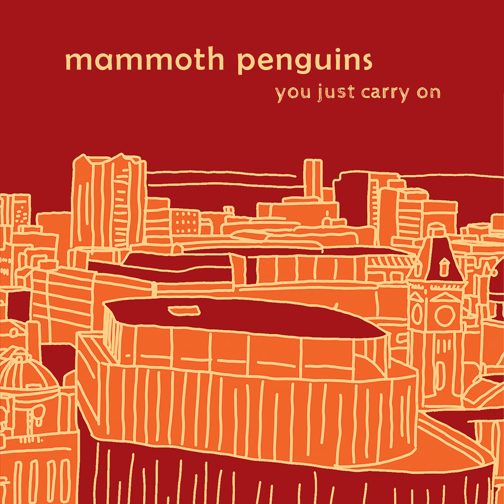 Mammoth Penguins - You Just Carry On.jpg