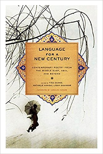 Language for  New Century: Contemporary Poetry from the Middle East, Asia, and Beyond