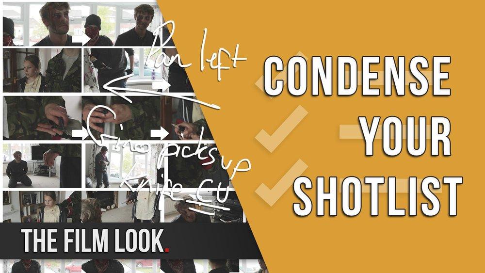 Condense Your Shotlist.jpg