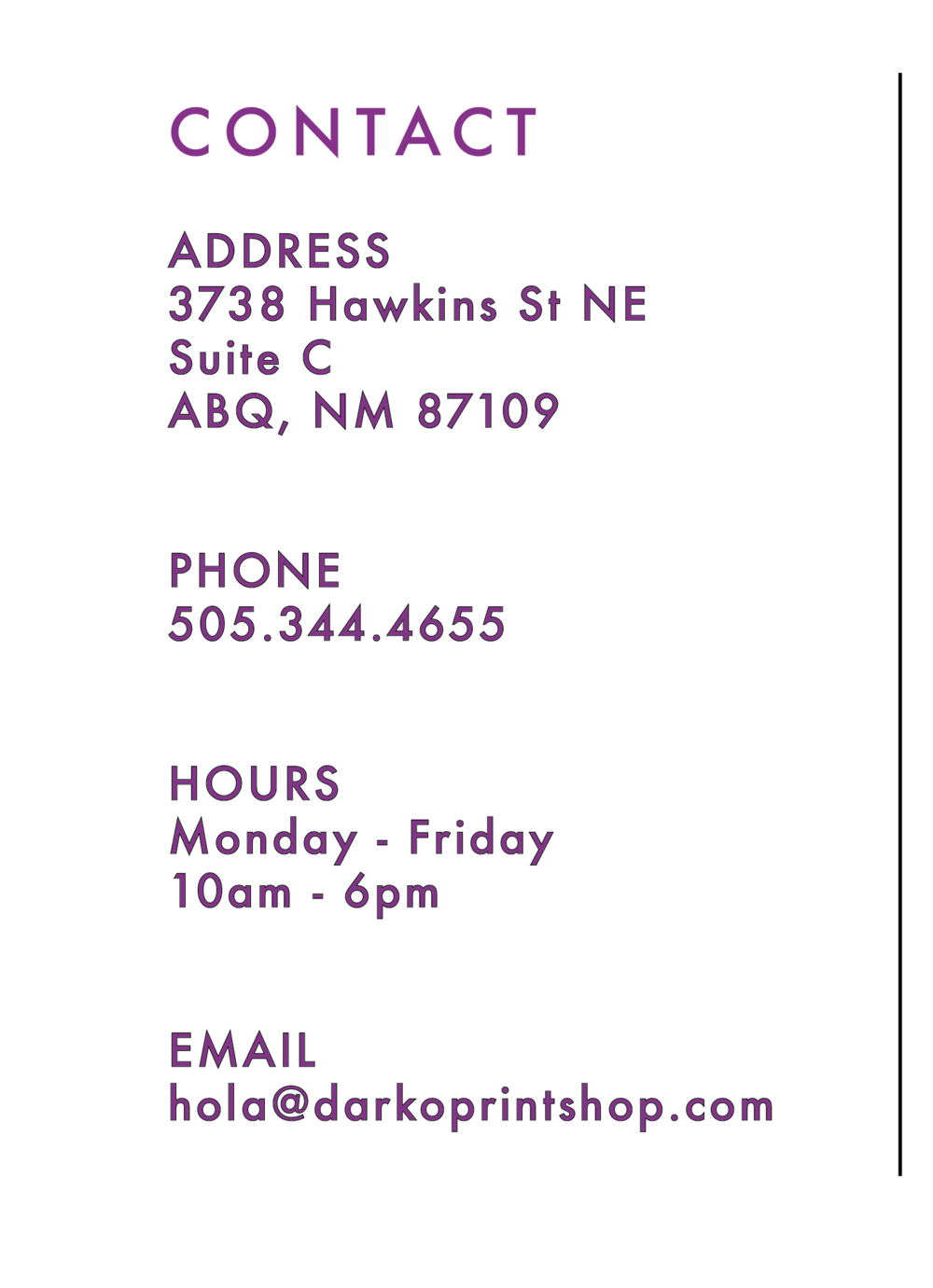 Hola. - Call, email, or stop by, we're always happy to help!