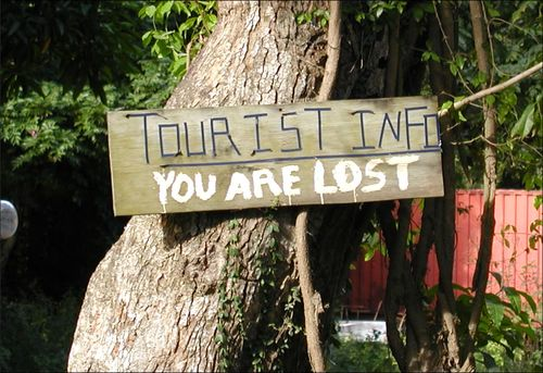 "Tourist info sign ""You are lost"""