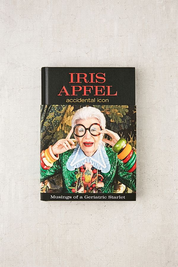 8. Accidental Icon By Iris Apfel