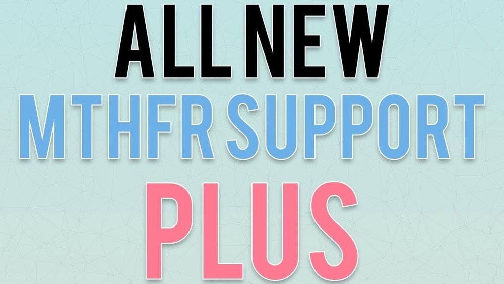 new MTHFR Support Plus.jpg