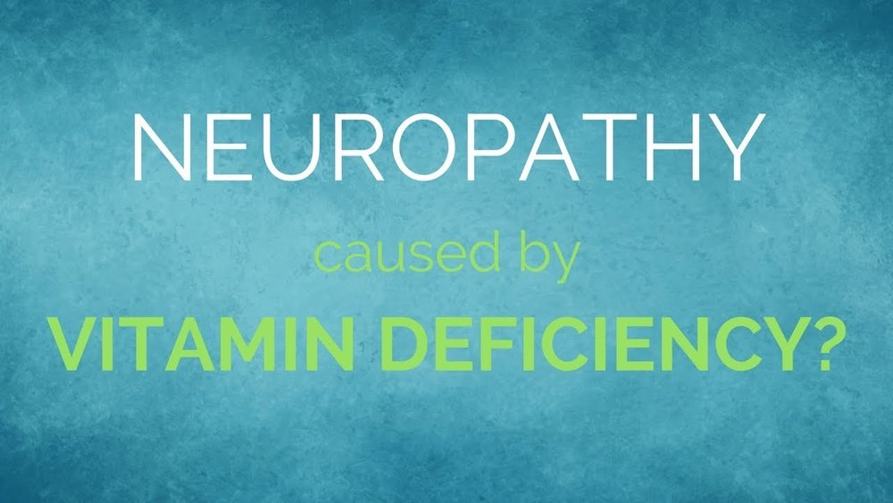 neuropathy and vitamin deficiench.jpg