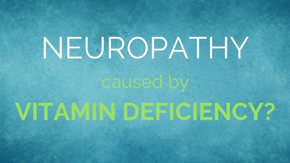 neuropathy and vitamin deficiench.jpg