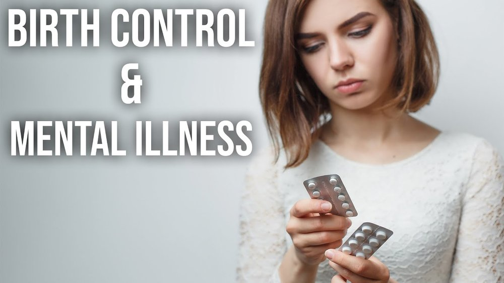 Birth Control and Mental Illness.jpg