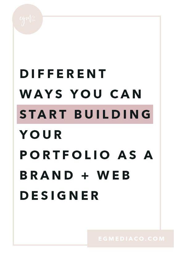 Different ways you can start building your portfolio as a Brand + Web Designer by EG Media Co   web designer, online business owner, web design tips, web design portfolio