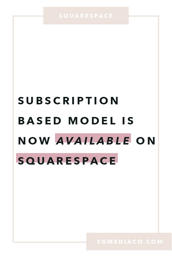 Subscription-based model is now available on squarespace by EG Media Co. | Squarespace, squarespace web design, squarespace tips, birch box, fab fit fun, healthy lifestyle, subscription box, boxy charm, blue apron, hello fresh, the bless box, dollar shave club, beauty tips, beauty industry, feminine website design, feminine website designer