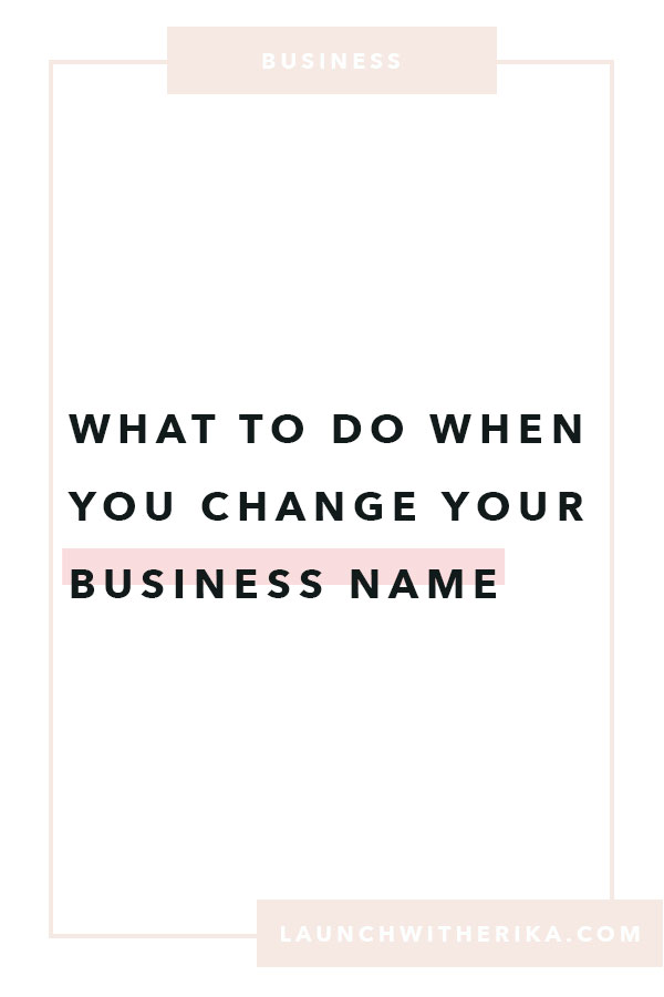 What to do when you change your business name by Launch With Erika | business name change, changing your business name, DBA name, Google Search Console, domain name change, changing domain name, Squarespace Domain name, Squarespace primary domain, entrepreneurship, Femmepreneur, women in business, fempreneur, solopreneur, digital nomad, Gsuite account, claiming website through Pinterest.