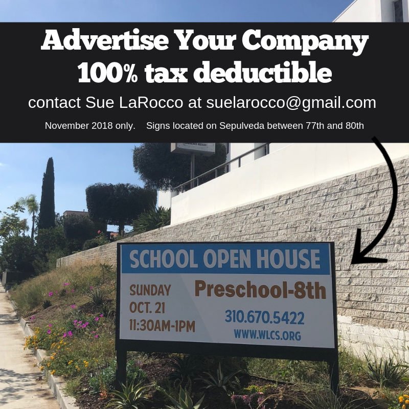 Support our School and Advertise your business! - We are reaching out to all companies, foundations, local business and families with a great opportunity to support our school and community by making a 100% tax-deductible donation. We created multiple ways in which you can show support. Sponsorship banners will go up as soon as the sponsorship form and payment are received.BILLBOARD SPONSORSHIPS - only 3 available! $3,000 – Sepulveda Banner Sponsor (limit of three sponsors)• Includes: two 3.5'hx5'w banners displayed on Sepulveda Blvd. (on sign boards on Sepulveda) visible to traffic.• Banner will be displayed for approximately one month.• We will offer you the opportunity to include one marketing flyer to be included in our Monday Envelopes, which goes home with all students JK-8th grade.• Your company name will be included on a list of sponsors sent home with each student, on our website and in our Wolfpack Weekly newsletter.Sponsorship form available here