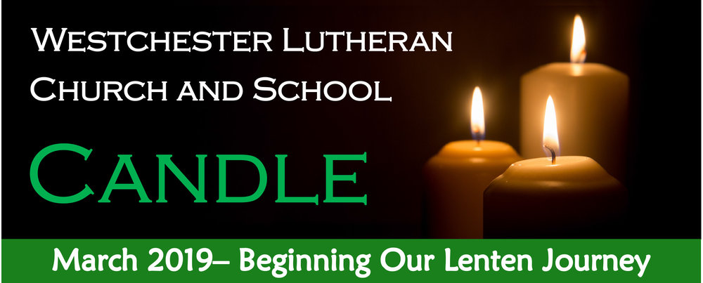 Click here to view and download the March 2019 issue.   In this issue:  A Letter From Pastor Larry Alter Flower Chart Anniversaries/Birthdays Save The Dates: Lent/Easter Service Schedule Join Us In Church Activities Upcoming School Events Lutheran Schools Week Praying For Others Welcome New Members Meeting Reminders Leadership Contact Information