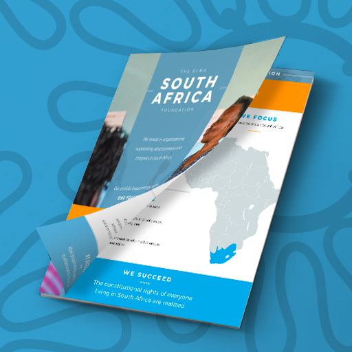 Our Investment Framework - The ELMA South Africa Foundation's philanthropic strategy is embodied in its Investment Framework, which showcases how we evaluate investment opportunities and measure their success over time.