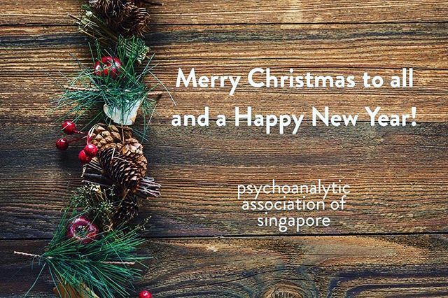 To the end of a wonderful year as we tuck in for the year's end. Keep well and see you soon in January 2019! - PAS Executive Committee . . Psychoanalytic Association of Singapore (PAS) @psychoanalysis.sg  http://psychoanalysis.sg