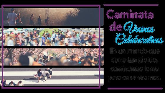 Imagen Caminata de Vecinos Colaborativos.png