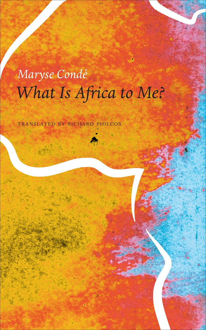 what is africa to me - maryse conde.jpg
