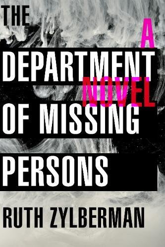 the department of missing persons - Ruth Zylberman.jpg