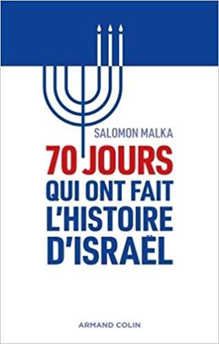 70 jours qui ont fait l'histoire d'Israel.jpg