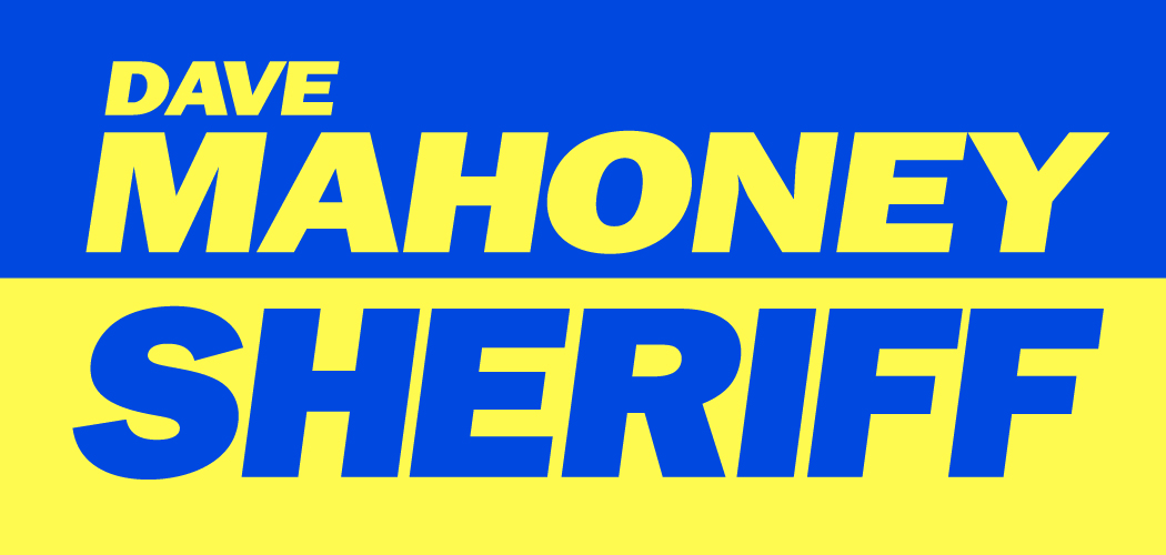 Dave Mahoney For Dane County Sheriff