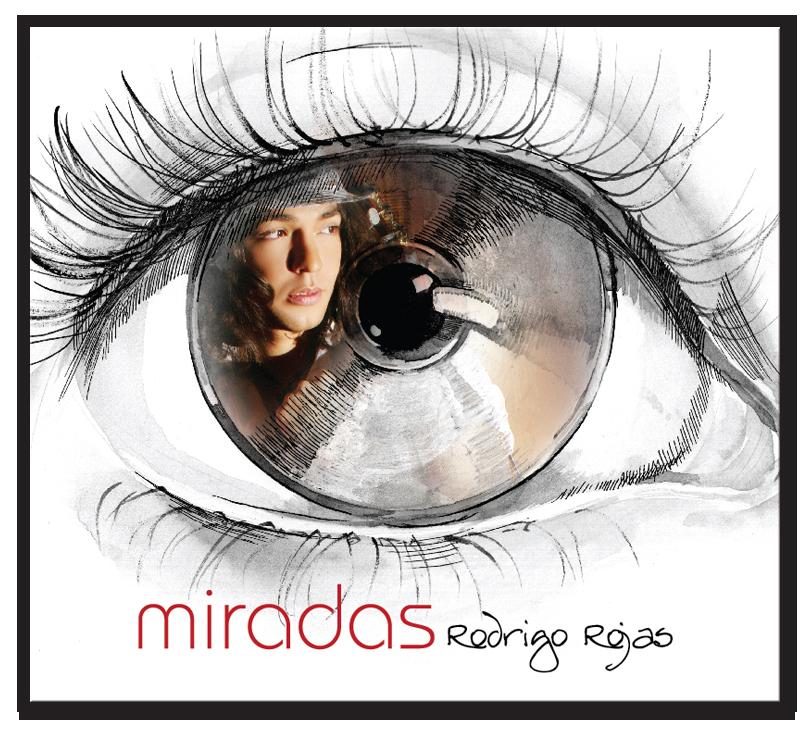 MIRADAS - ℗ 2011 Rodrigo Rojas
