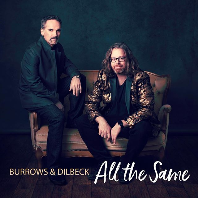 Burrows and Dilbeck is pleased to announce the release of their new full length album 'All the Same'. We are all so excited to share this music with all of you. Enjoy!!! Listen and Purchase here: https://burrowsanddilbeck.bandcamp.com