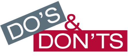 Read the Do's & Don'ts here!