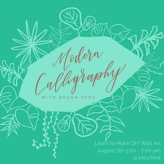 Join Kendra Dosenbach of CurlyQuirk Art+Craft for a fun Sunday afternoon at Mini Mint learning to make wall art - an inspirational quote or child's name - with modern calligraphy. These two hours are designed to be a mini retreat for mamas who want to relax and reconnect with their creative side.  You will learn the fundamentals of writing beautifully with brush pens - pens whose tips behave like paintbrushes that can achieve the thin and thick lines that combine to create gorgeous letters and words.  You *do not* have to have good handwriting to excel in modern calligraphy! All you need is a growth mindset and the desire to have fun trying something new in the company of friends.  In addition to your original wall art, you'll go home with awesome practice materials made just for you by Kendra as well as two brush pens. And cookies from BigBite Bakeshop will be on hand to fuel your creativity!  Cost: $50 Please sign up early as space is limited!  Purchase tickets at https://www.etsy.com/listing/625923523/learn-to-make-diy-wall-art?utm_medium=SellerListingTools&utm_campaign=Share&utm_source=Raw&share_time=1531706457000&utm_term=so.slt.