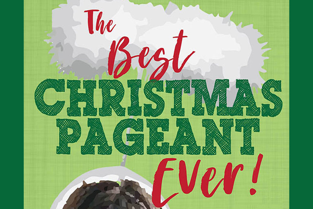 The Best Christmas Pageant Ever presented by the Spanish Trail Playhouse