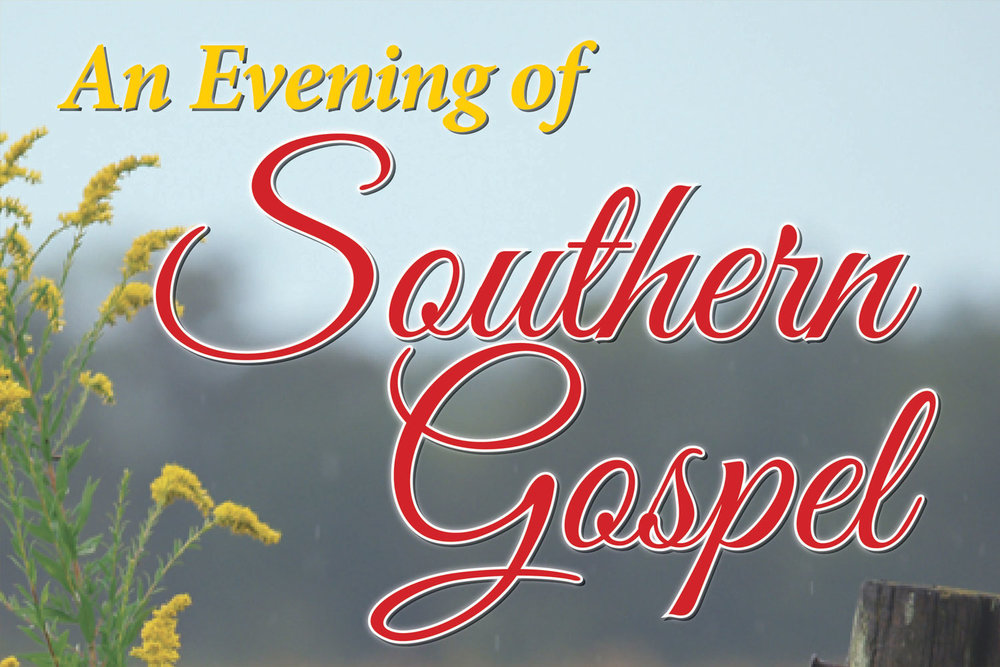 An Evening of Southern Gospel presented by the Spanish Trail Playhouse