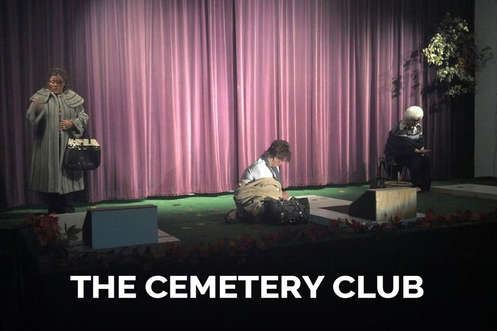 The Cemetery Club presented by The Spanish Trail Playhouse