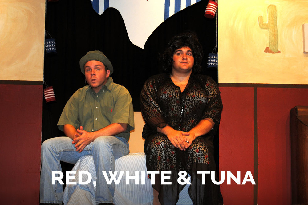 Red, White & Tuna presented by the Spanish Trail Playhouse