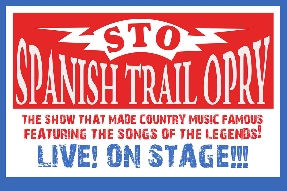 Spanisht Trail Opry 2018 presented by The Spanish Trail Playhouse