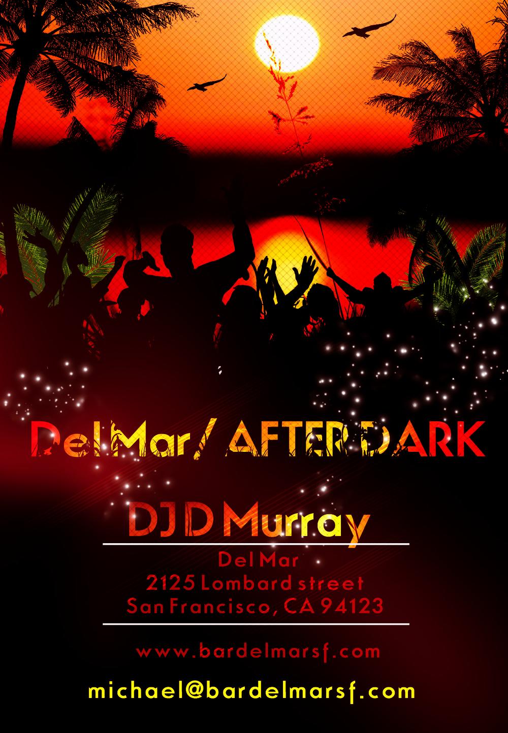 Del Mar After Dark flyer DJ D Murray.jpg
