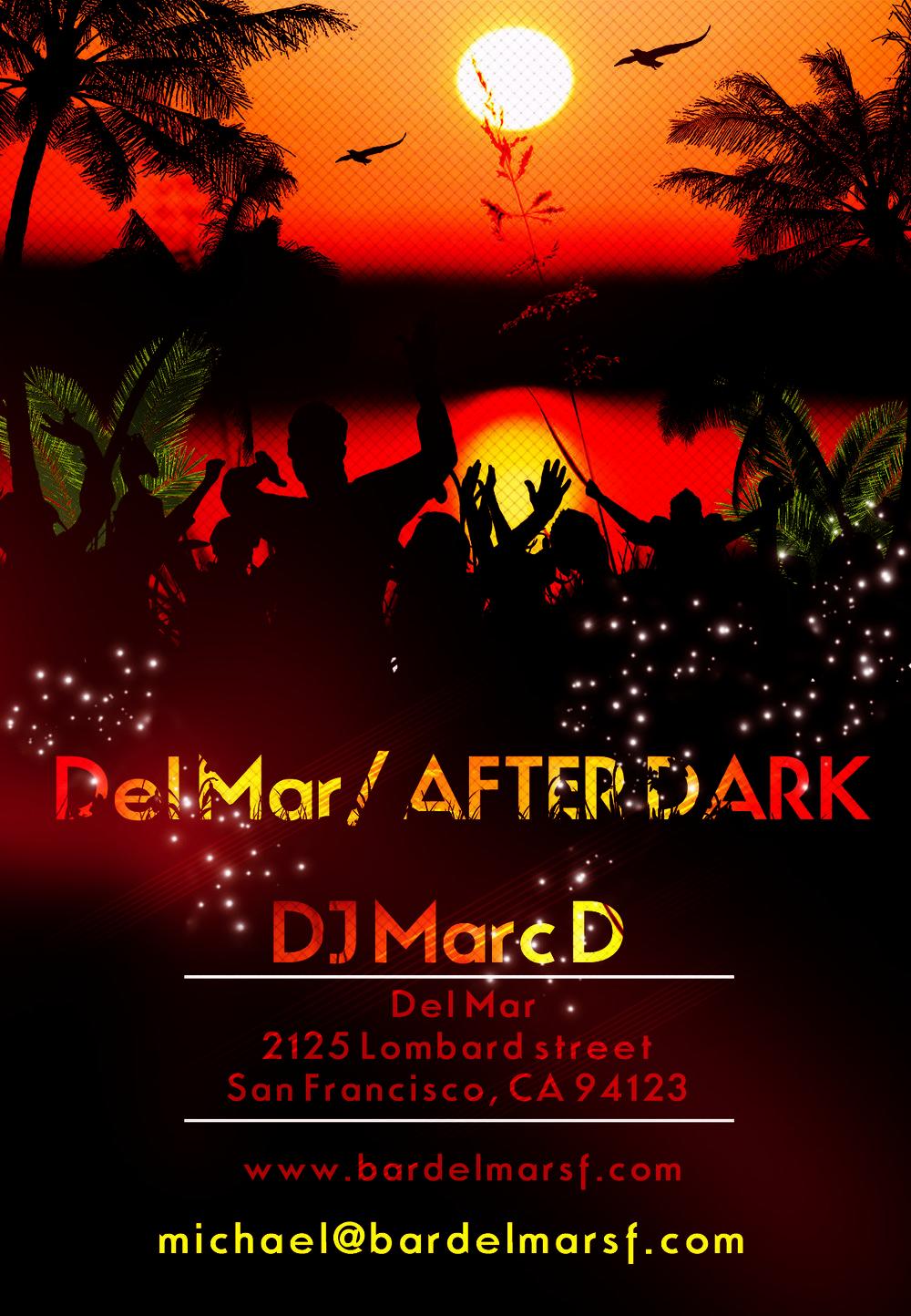 Del Mar After Dark flyer DJ Marc D.jpg