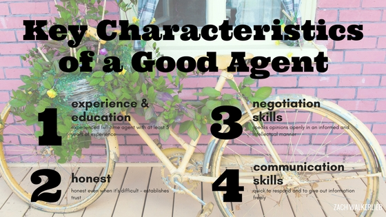 Key Characteristics of a Good Agent - Experience and Education, Honest/Honesty, Negotiation Skills, Communication Skills