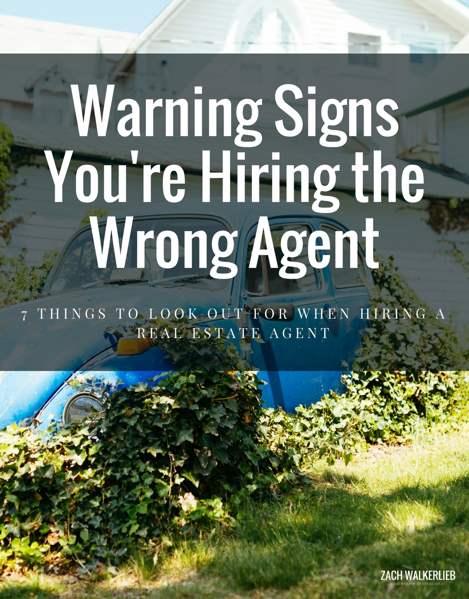 Watch Out! 7 Things to Look Out For When Hiring an Agent