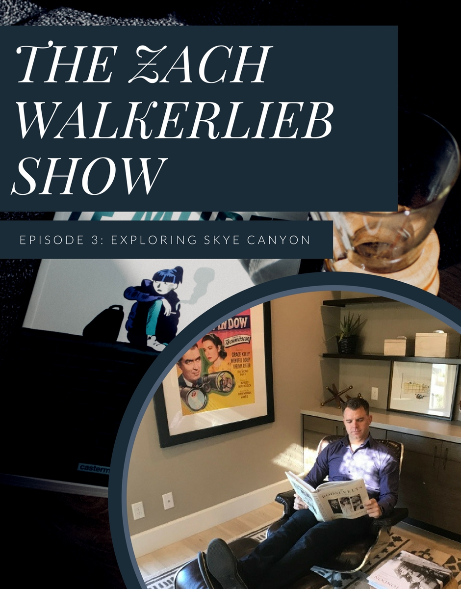 The Zach WalkerLieb Show - Exploring Skye Canyon a new master plan community in the north west of Las Vegas