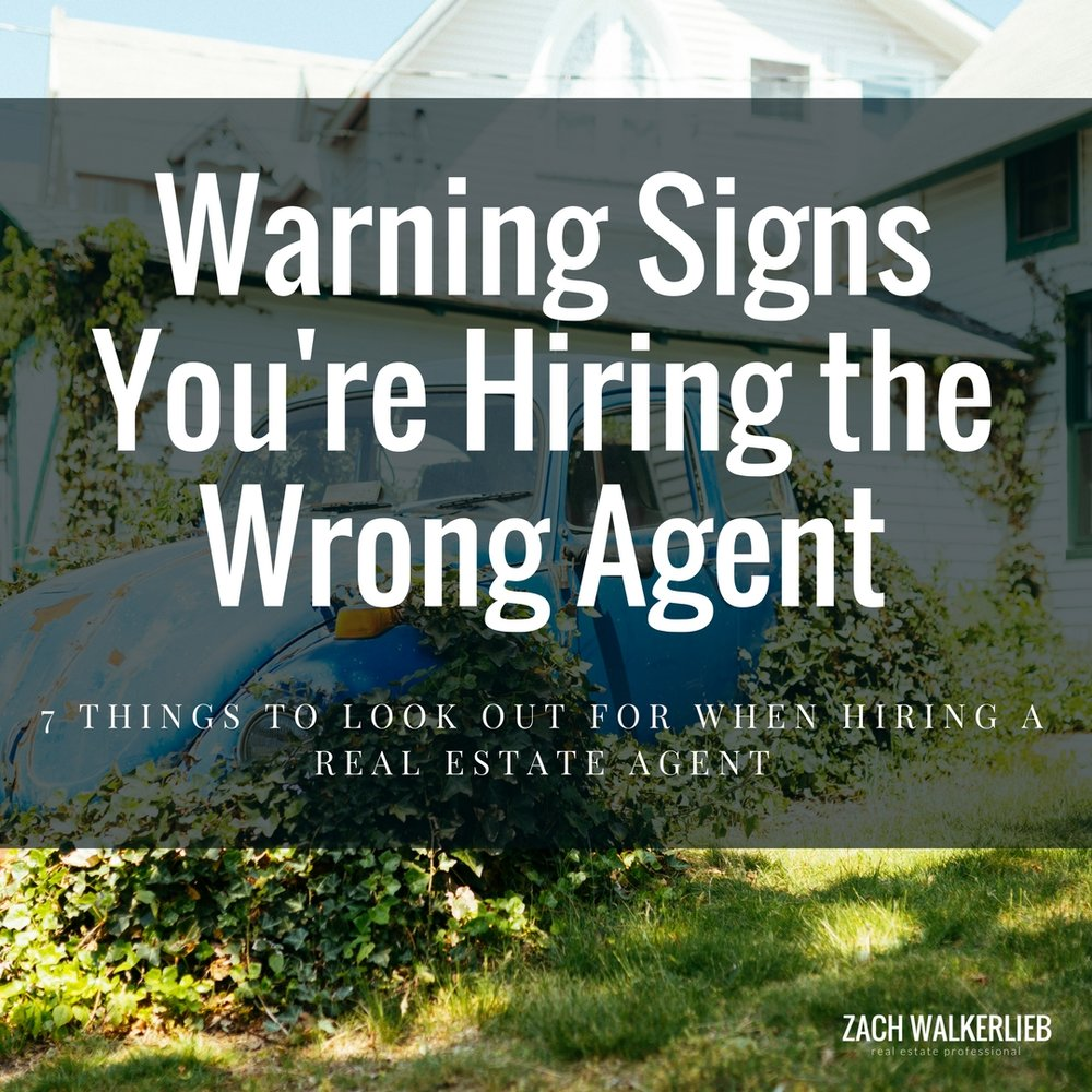Be Careful! 7 Things to Look Out for When Hiring an Agent
