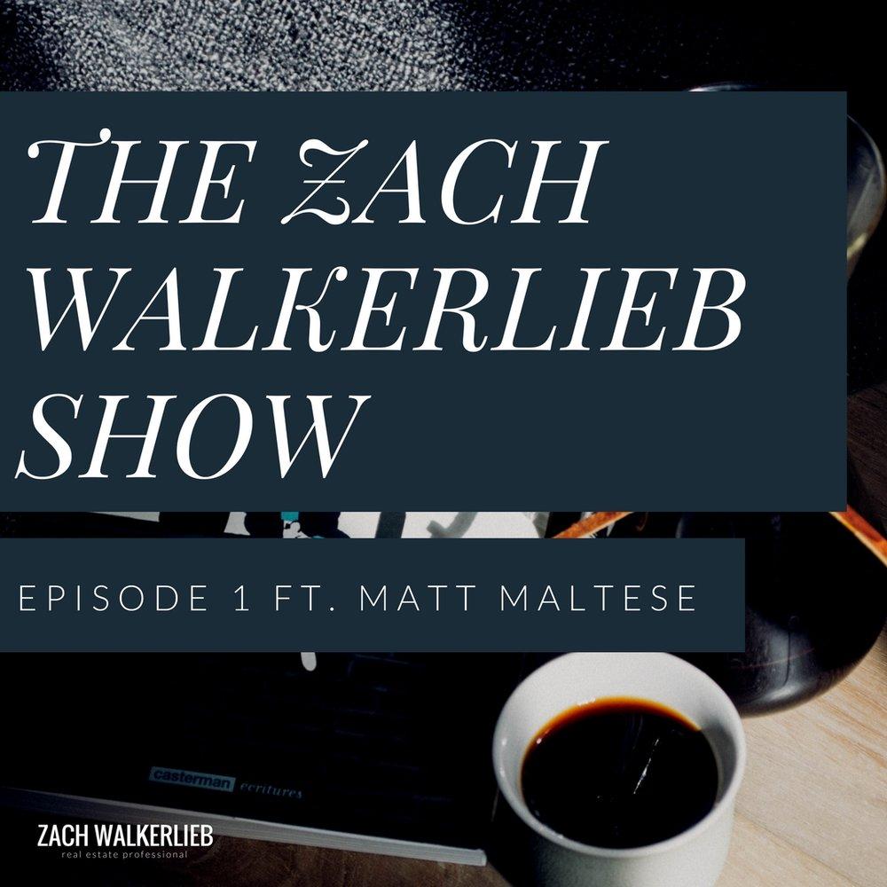 The Zach WalkerLieb Show: Lending with Matt Maltese
