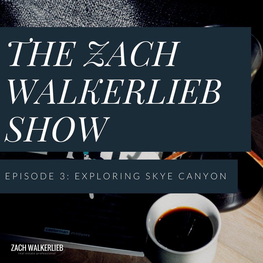 The Zach Walkerlieb Show: Exploring Skye Canyon