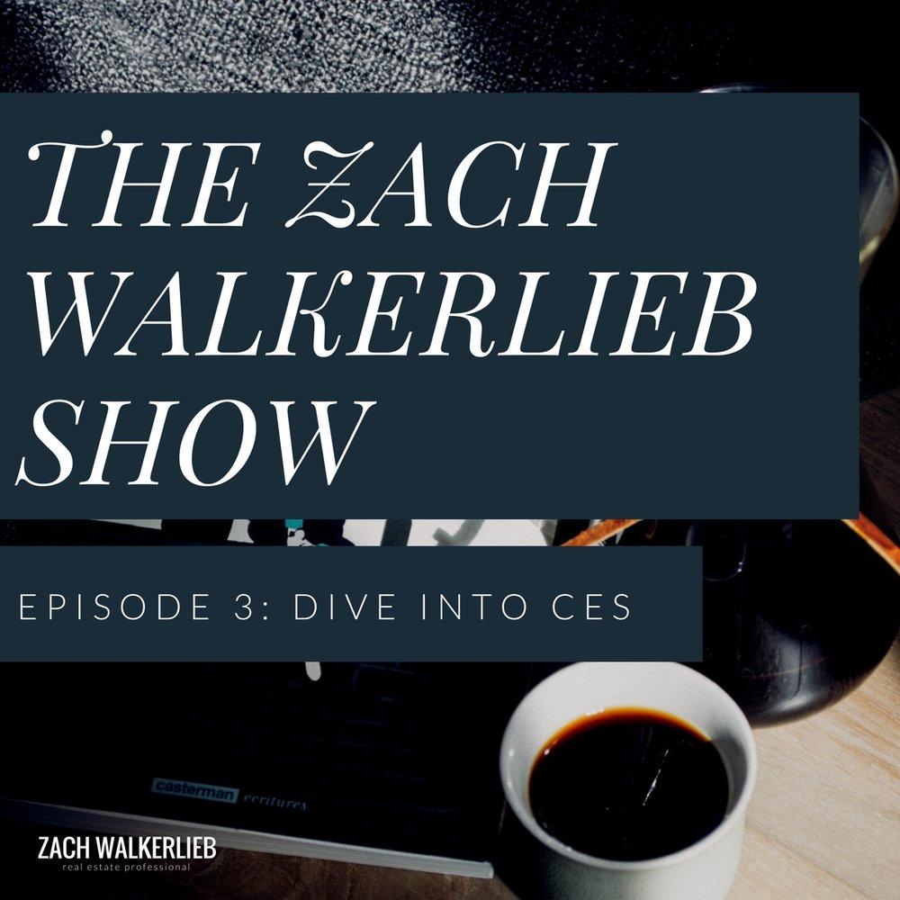 The Zach WalkerLieb Show: Dive into CES