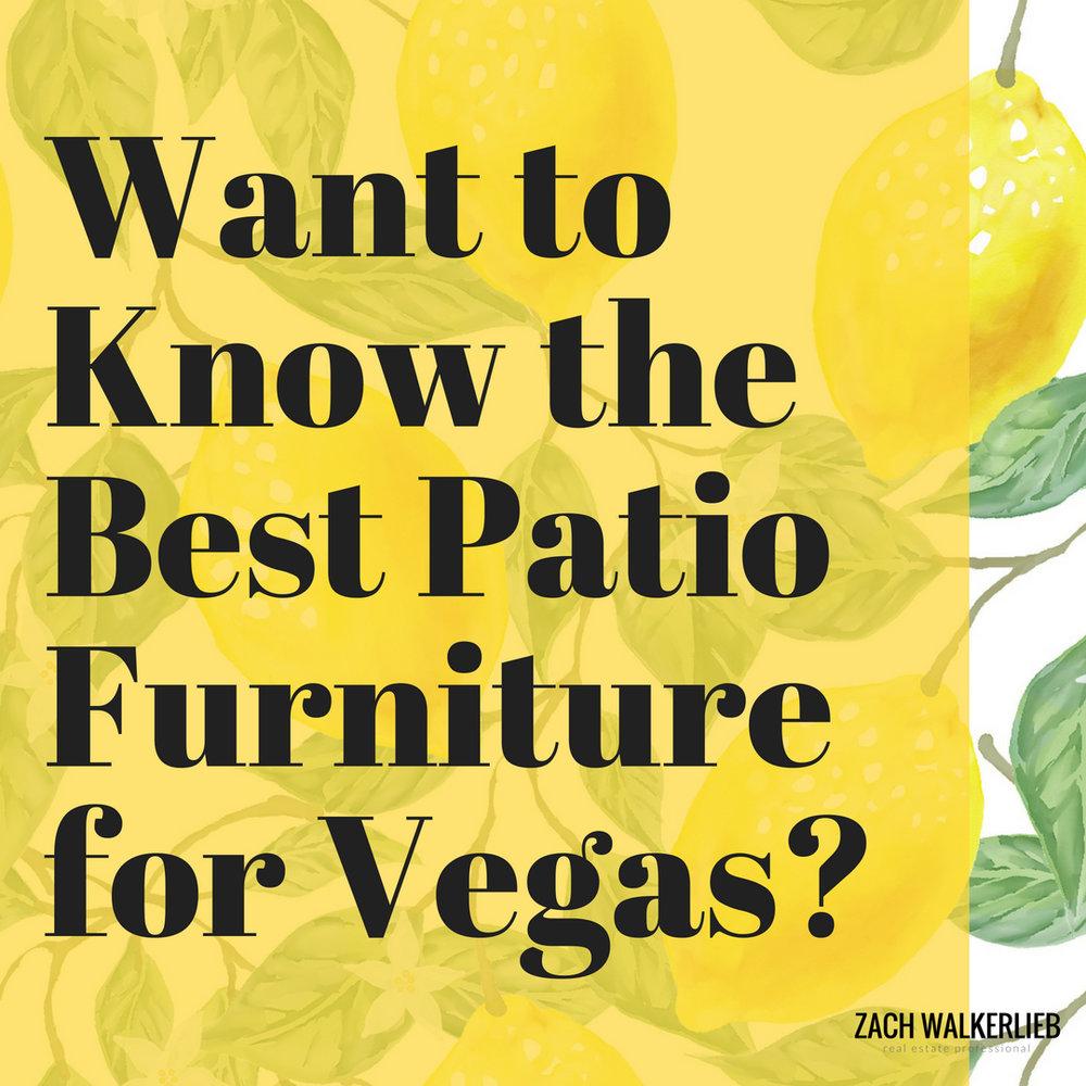 Best type of patio furniture for Las Vegas